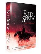 Red Snow [hardcover] by Ian R. Macleod